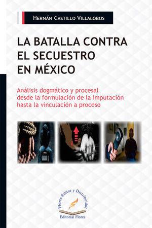 BATALLA CONTRA EL SECUESTRO EN MÉXICO