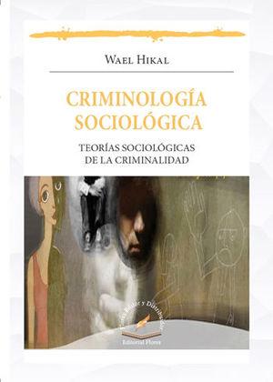 CRIMINOLOGÍA SOCIOLÓGICA
