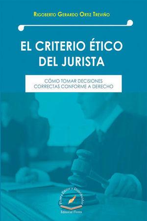 CRITERIO ÉTICO DEL JURISTA, EL