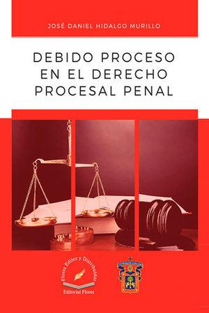 DEBIDO PROCESO EN EL DERECHO PROCESAL PENAL