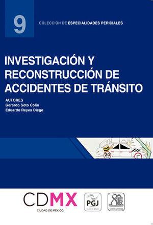 INVESTIGACIÓN Y RECONSTRUCCIÓN DE ACCIDENTES DE TRÁNSITO (NÚMERO 9)