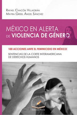 MÉXICO EN ALERTA DE VIOLENCIA DE GÉNERO