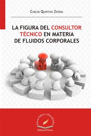 FIGURA DEL CONSULTOR TÉCNICO EN MATERIAL DE FLUIDOS CORPORALES, LA