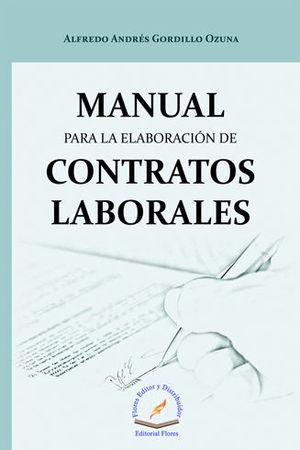 MANUAL PARA LA ELABORACIÓN DE CONTRATOS LABORALES
