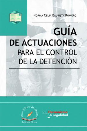 GUÍA DE ACTUACIONES PARA EL CONTROL DE LA DETENCIÓN