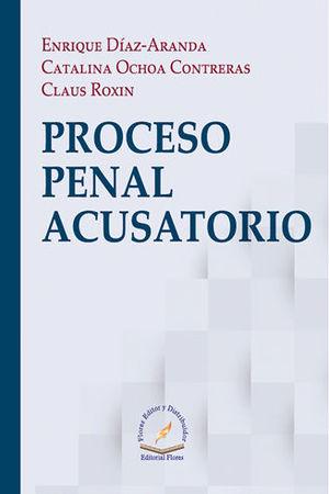 PROCESO PENAL ACUSATORIO