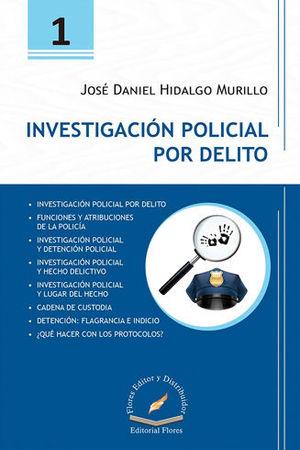 INVESTIGACIÓN POLICIAL POR DELITO