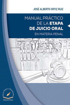 MANUAL PRÁCTICO DE LA ETAPA DE JUICIO ORAL EN MATERIAL PENAL