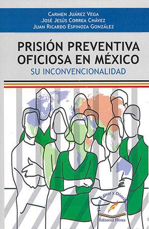 PRISIÓN PREVENTIVA OFICIOSA EN MÉXICO