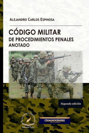 CÓDIGO MILITAR DE PROCEDIMIENTOS PENALES ANOTADO