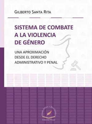SISTEMA DE COMBATE A LA VIOLENCIA DE GÉNERO