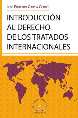 INTRODUCCIÓN AL DERECHO DE LOS TRATADOS INTERNACIONALES