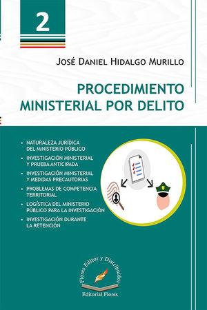 PROCEDIMIENTO MINISTERIAL POR DELITO