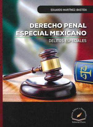 DERECHO PENAL ESPECIAL MEXICANO