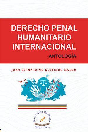 DERECHO PENAL HUMANITARIO INTERNACIONAL
