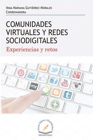 COMUNIDADES VIRTUALES Y REDES SOCIODIGITALES