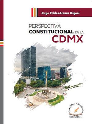 PERSPECTIVA CONSTITUCIONAL DE LA CDMX