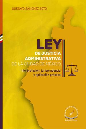 LEY DE JUSTICIA ADMINISTRATIVA DE LA CIUDAD DE MÉXICO