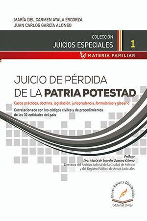 JUICIO DE PÉRDIDA DE LA PATRIA POTESTAD # 1