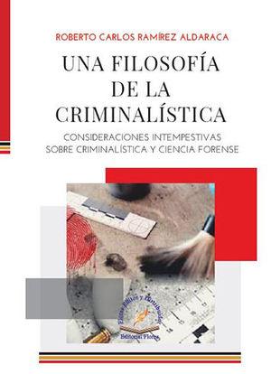 UNA FILOSOFÍA DE LA CRIMINALÍSTICA