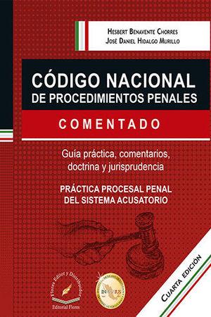 CÓDIGO NACIONAL DE PROCEDIMIENTOS PENALES COMENTADO. CUARTA EDICIÓN