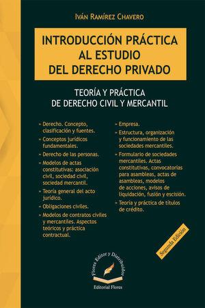 INTRODUCCIÓN PRÁCTICA AL ESTUDIO DEL DERECHO PRIVADO. SEGUNDA EDICIÓN