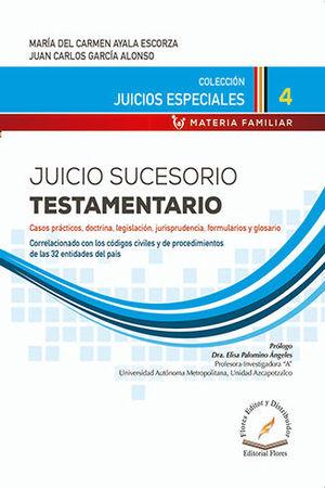 JUICIO SUCESORIO TESTAMENTARIO # 4
