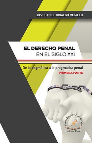 DERECHO PENAL EN EL SIGLO XXI, EL