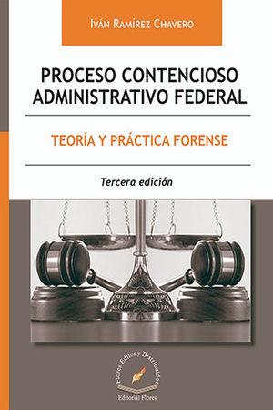 PROCESO CONTENCIOSO ADMINISTRATIVO FEDERAL (TERCERA EDICIÓN)