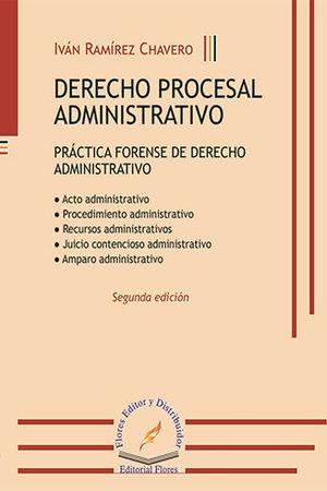 DERECHO PROCESAL ADMINISTRATIVO (SEGUNDA EDICIÓN)