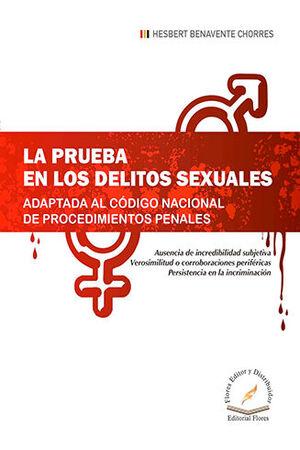PRUEBA EN LOS DELITOS SEXUALES, LA