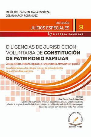 DILIGENCIAS DE JURISDICCIÓN VOLUNTARIA DE CONSTITUCIÓN DE PATRIMONIO FAMILIAR # 9