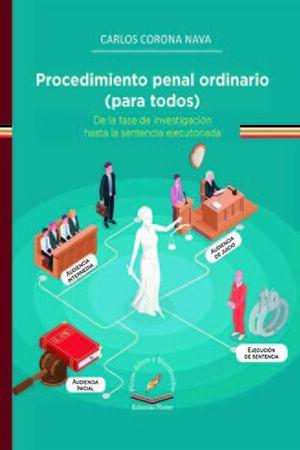 PROCEDIMIENTO PENAL ORDINARIO (PARA TODOS)