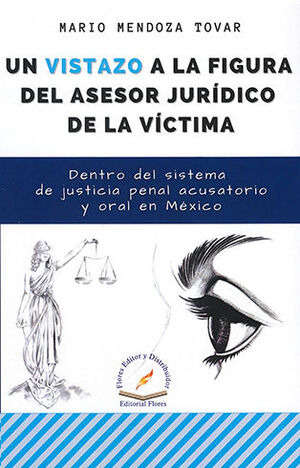 UN VISTAZO A LA FIGURA DEL ASESOR JURÍDICO DE LA VÍCTIMA
