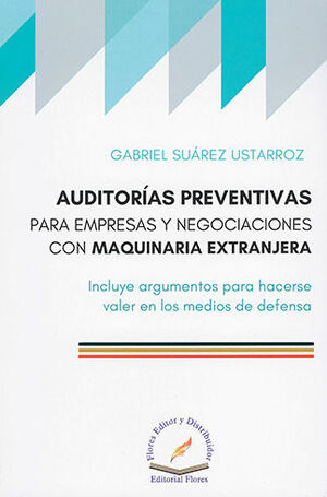 AUDITORIAS PREVENTIVAS PARA EMPRESAS Y NEGOCIACIONES CON MAQUINARIA EXTRANJERA