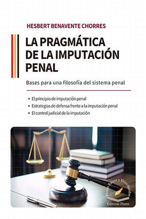 PRAGMÁTICA DE LA IMPUTACIÓN PENAL