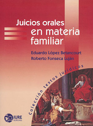 JUICIOS ORALES EN MATERIA FAMILIAR