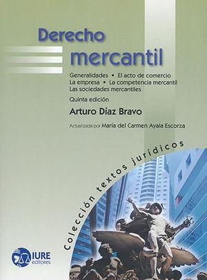 DERECHO MERCANTIL (QUINTA EDICIÓN)