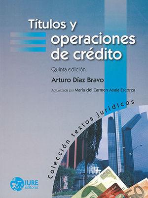 TÍTULOS Y OPERACIONES DE CRÉDITO (QUINTA EDICIÓN)