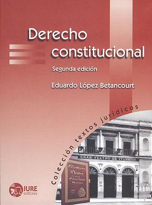 DERECHO CONSTITUCIONAL (SEGUNDA EDICIÓN)