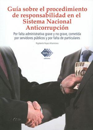 GUÍA SOBRE EL PROCEDIMENTO DE RESPONSABILIDAD EN EL SISTEMA NACIONAL ANTICORRUPCIÓN