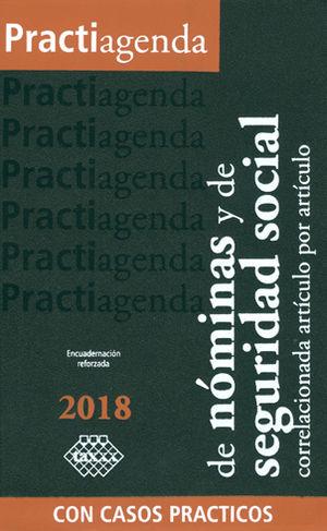 PRACTIAGENDA DE NÓMINAS Y DE SEGURIDAD SOCIAL 2018. CORRELACIONADA ARTÍCULO POR ARTÍCULO