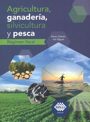 AGRICULTURA, GANADERÍA, SILVICULTURA Y PESCA. 2019