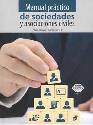 MANUAL PRÁCTICO DE SOCIEDAD Y ASOCIACIONES CIVILES