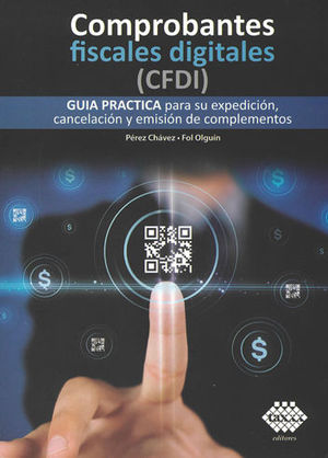 COMPROBANTES FISCALES DIGITALES (CFDI). 2019