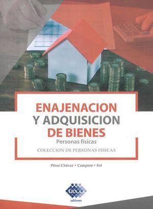 ENAJENACION Y ADQUISICIÓN DE BIENES. 2019