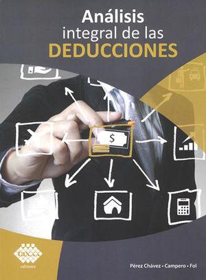 ANÁLISIS INTEGRAL DE LAS DEDUCCIONES. 2019
