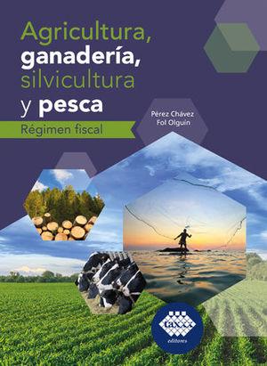 AGRICULTURA, GANADERÍA, SILVICULTURA Y PESCA. RÉGIMEN FISCAL (2020)