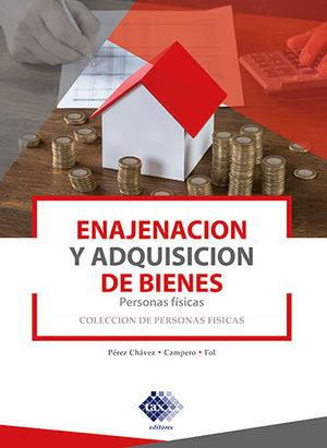 ENAJENACIÓN Y ADQUISICIÓN DE BIENES. 2019