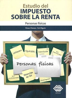 ESTUDIO DEL IMPUESTO SOBRE LA RENTA - PERSONAS FÍSICAS - (2020)